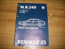 MANUEL DE REPARATION  RENAULT 25 MR 249 ESSENCE SANS PLOMB NT 1459 E