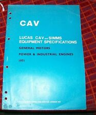 GENERAL MOTORS POWER INDUSTRIAL ENGINES 1971 LUCAS CAV EQUIPMENT SPECIFICATIONS