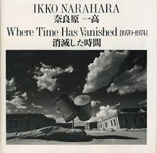 "IKKO NARAHARA ""WHERE TIME HAS VANISHED"" 1995 Japan super rare very good"