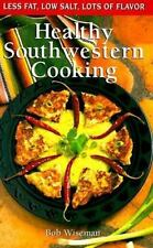 NEW - Healthy Southwestern Cooking (Cookbooks and Restaurant Guides)