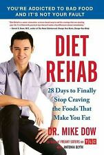 NEW - Diet Rehab: 28 Days to Finally Stop Craving the Foods That Make You Fat