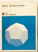 Tecnica di ufficio Alfonso Biondi Accademia 1977