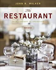 The Restaurant: From Concept to Operation, 6th Edition, Walker, John R., Accepta