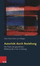Autorität durch Beziehung - Haim Omer / Arist von Schlippe - 9783525490778