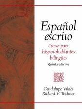 Espaol escrito: Curso para hispanohablantes bilinges (5th Edition)