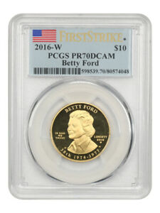 2016-W Betty Ford $10 PCGS PR70 DCAM (First Strike) - First Spouse .999 Gold
