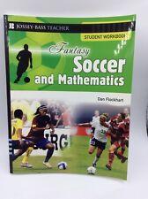 Fantasy Soccer & Mathematics. Student Workbook Dan Flockhart Social Sciences