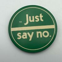 "Vintage JUST SAY NO 3"" Button Pin Pinback War On Drugs Campaign Y4"