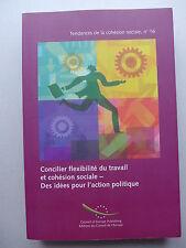 Concilier flexibilité du travail et cohésion sociale.Idées pour l'action ...