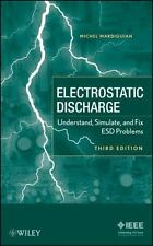 Electro Static Discharge: Understand, Simulate, and Fix ESD Problems: By Mard...