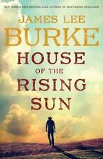 A Holland Family Novel: House of the Rising Sun by James Lee Burke (2015, Hardco