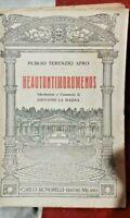 Heautontimorumenos - Publio Terenzio Afro - Carlo Signorelli Ed. 1933