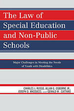 The Law of Special Education and Non-Public Schools: Major Challenges in Meeting