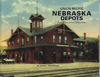 Union Pacific NEBRASKA DEPOTS -- (NEW BOOK)