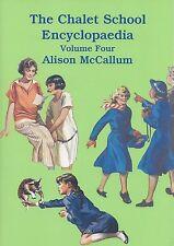 ALISON McCALLUM:-  The Chalet School Encyclopaedia Volume 4 (Brent-Dyer)