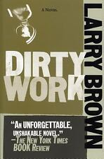 Dirty Work by Larry Brown (2007, Paperback)