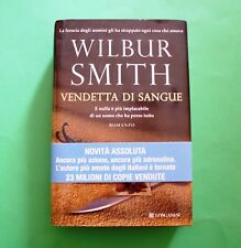 Vendetta di sangue - Wilbur Smith - Ed. Longanesi 2013 - La Gaja Scienza