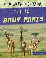 Top 10: Body Parts (Wild Wicked Wonderful)