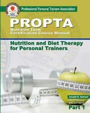 Nutrition Tech Certification Course Manual: Nutrition and Diet Therapy for Perso