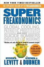 SuperFreakonomics: Global Cooling, Patriotic Prostitutes, and Why Suicide Bomber