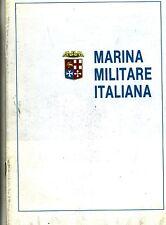 MARINA MILITARE ITALIANA # Tipografia Stilgrafica Roma