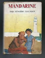 Mandarine.  Z. FLEURIOT.  Hachette 1951 AVEC JAQUETTE. ill. Pécoud