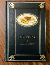 "BIG STONY by Howard T. Walden, 1993, LtdEd, Darrydale Press, 4 1/2"" x 6"",Fishing"
