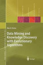 Data Mining And Knowledge Discovery With Evolutionary Algorithms (Natural Compu