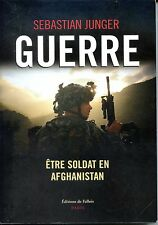 GUERRE - Être soldat en Afghanistan - S. Junger 2011 - Armée américaine