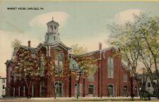 VTG 1912 Market House in Carlisle Pennsylvania PA Postcard