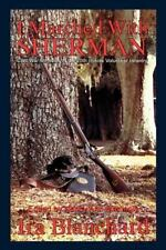 I Marched with Sherman: Civil War Memoris of the 20th Illinois Volunteer Infantr