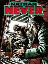 BONELLI - Nathan Never N° 294 - Gargoyle - Novembre 2015 - NUOVO
