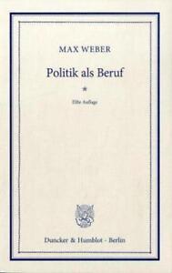 """Max Weber """"Politik als Beruf"""" (Taschenbuch)"""