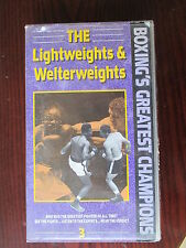 ' THE LIGHTWEIGHTS & WETERWEIGHTS ' RARE  BOXING GREATEST CHAMPIONS VHS TAPE