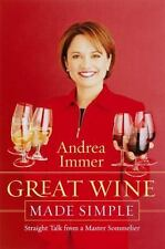 Great Wine Made Simple : Straight Talk from a Master Sommelier by Andrea...