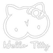 Hola tetita (kitty) Funny Boobs ventana de coche de parachoques Pared Etiqueta del vinilo adhesivo blanco