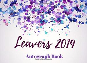 Leavers 2019 - Autograph Book: School Leavers Memory Signature Yearbook