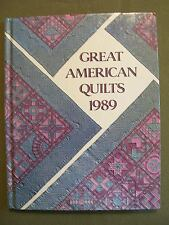 GREAT AMERICAN QUILTS 1989 HARDCOVER