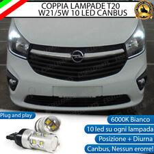 COPPIA LUCI DIURNE DRL LED T20 CANBUS OPEL VIVARO 2 6000K BIANCO 100% NO ERROR