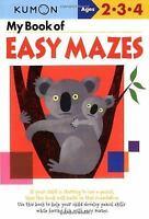 My Book of Easy Mazes (Kumon Workbooks) by Shinobu Akaishi