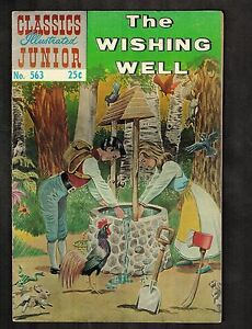 Classics Illustrated Jr. #563 ~ The Wishing Well ~ 1969 (5.0) WH