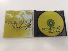 MOTHERMANIA THE SOUND AND THE FURY CD 1998
