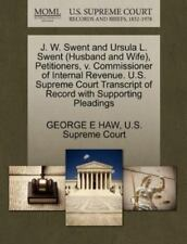 J. W. Swent And Ursula L. Swent (husband And Wife), Petitioners, V. Commissio...