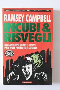 INCUBI E RISVEGLI Ramsey Campbell Prima Edizione 1994 Bompiani