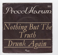 SP 45 TOURS PROCOL HARUM NOTHING BUT THE TRUTH CHRYSALIS CHA117 en 1974