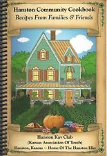 * HANSON KS 2005 KAY CLUB COMMUNITY COOK BOOK * RECIPES FROM FAMILIES & FRIENDS