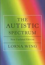 The Autistic Spectrum: A Guide for Parents and Professionals by Lorna Wing