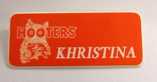 KHRISTINA - HOOTERS RESTAURANT GIRL ORANGE NAME TAG W/ WHITE LETTERS (PIN)