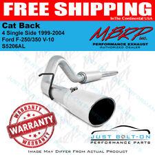 MBRP 1999-2004 Ford F-250/350 V-10 Cat Back 4 Single Side S5206AL