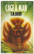 Cage A Man by F.M. Busby (Hamlyn Paperback 1979)